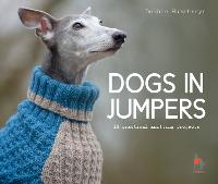 Dogs in Jumpers: 12 practical ...