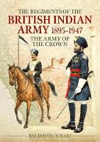 Regiments of the Indian Army...