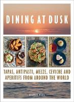 Dining at Dusk: Tapas, antipasti,...