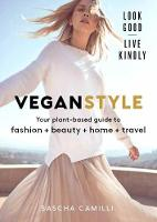 Vegan Style: Your plant-based guide ...