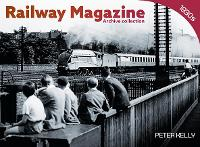 Railway Magazine Archive Collection...