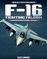 F-16 Fighting Falcon: American...