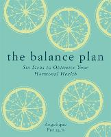 The Balance Plan: Six Steps to...