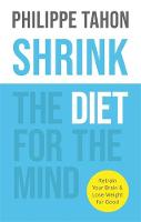 SHRINK: The Diet for the Mind