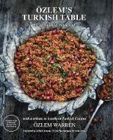 Ozlem's Turkish Table: Recipes from ...