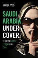 Saudi Arabia Undercover: Includes...