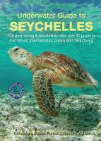 Underwater Guide to Seychelles (2nd...