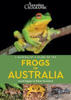 A Naturalist's Guide to the Frogs of...