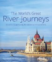 The World's Great River Journeys: 50...