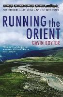 Running The Orient: Adventure and...