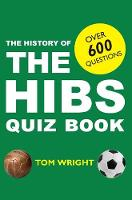 The History of Hibs Quiz Book