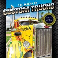 The World of Custom Trucks:...