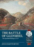 The Battle of Glenshiel: The Jacobite...