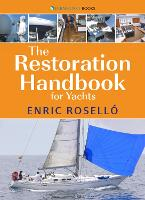 The Restoration Handbook for Yachts -...