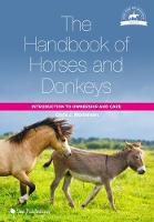 The Handbook of Horses and Donkeys:...