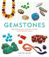 Gemstones: Identifying and using the...