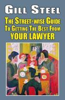 The Street-Wise Guide to Getting the...