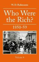 Who Were The Rich 1850-59: 4: Who ...