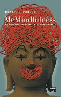 McMindfulness: How Mindfulness Became...