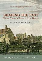 Shaping the Past: Theme, Time and...
