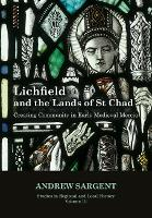 Lichfield and the Lands of St Chad:...