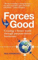 Forces for Good: Creating a better...