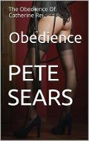 Obedience: The Obedience Of Catherine...