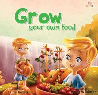 Go Green - Grow Your Own Food: 2018