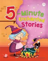 5 Minute Enchanted Stories: 2020