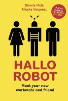 Hallo Robot: Meet Your New Workmate...