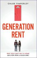 Generation Rent: How Greed Killed the...