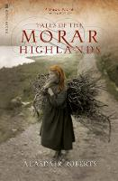 Tales of the Morar Highlands