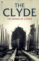 The Clyde: The Making of a River