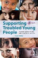 Supporting Troubled Young People: A...