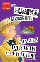 The Eureka Moment: Charles Darwin and...