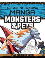 The Art of Drawing Manga: Monsters &...