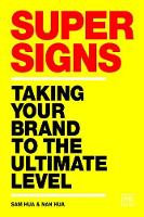 Super Signs: Taking your brand to the...