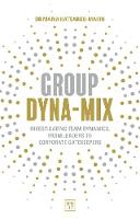 Group Dyna-Mix: Investigating team...