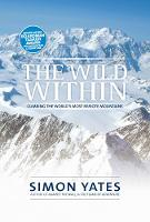 The Wild Within: Climbing the world's...