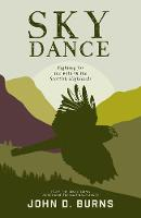 Sky Dance: Fighting for the wild in...