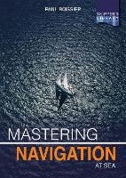 Mastering Navigation at Sea:...