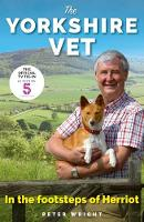 The Yorkshire Vet: In the Footsteps ...