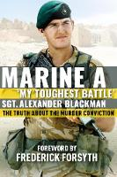 Marine A: The truth about the murder...