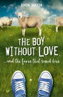 The Boy Without Love: . . . and the...