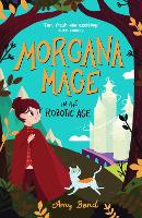 Morgana Mage in the Robotic Age