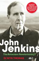 John Jenkins - The Reluctant...