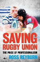 Saving Rugby Union - The Price of...