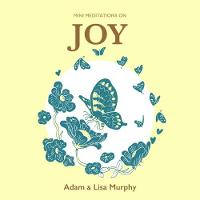 Mini Meditations on Joy