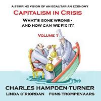 Capitalism in Crisis (Volume 1):...
