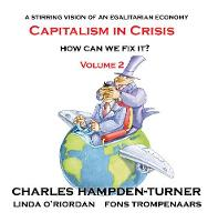 Capitalism in Crisis (Volume 2): How...
